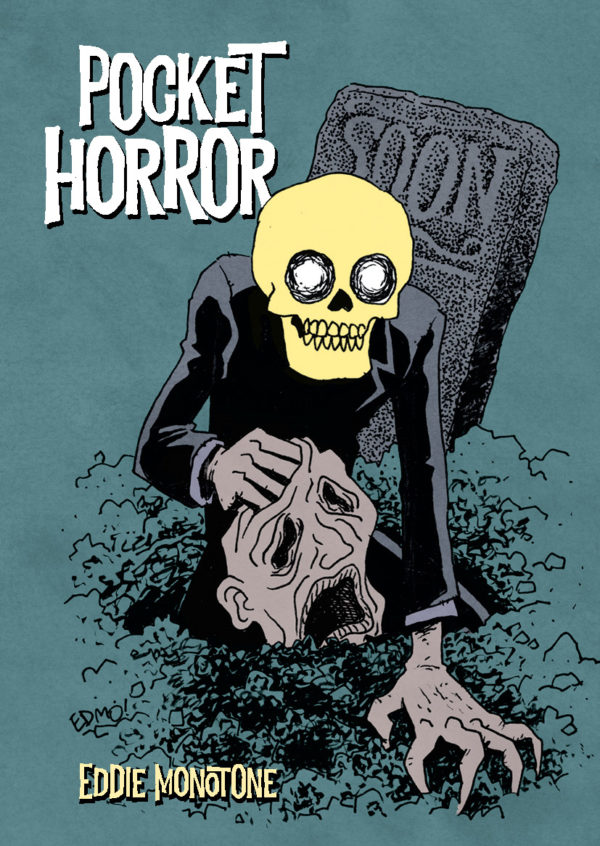 Cover art for Pocket Horror by Eddie Monotone